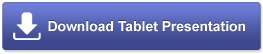 Download Tablet Presentation
