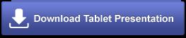 Download Tablet Presentation